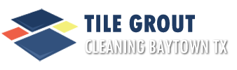 Tile Grout Cleaning Baytown TX